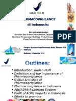 Materi Presentasi Pharmacovigilance Di Indonesia (Disampaikan Pada Kongres Hisfarsi 2014)