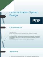Communication System Design