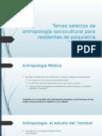 Temas selectos de antropología sociocultural para residentes de psiquiatría