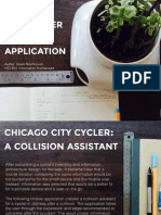 Chicago City Cycler, A Collision Assistant