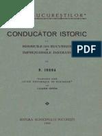 Nicolae Iorga - Conducător Istoric La Bisericile Din București Și Împrejurimile Imediate