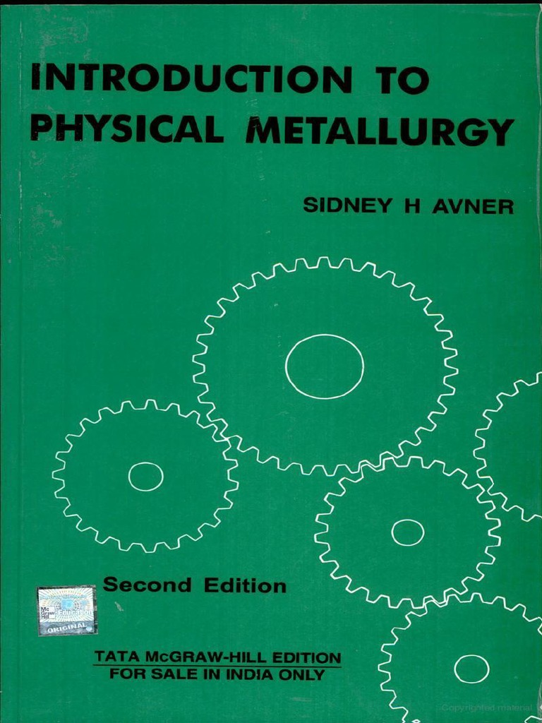 Introduction to physical metallurgy by sidney h avner.