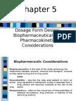 C-5 Dosage Form Design