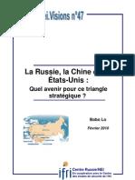 La Russie, la Chine, les Etats-Unis