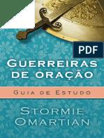 Guerreiras de Oração – Guia de Estudo - Stormie Omartian
