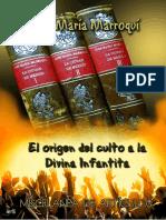 EL ORIGEN DEL CULTO A LA DIVINA INFANTITA