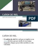 CAÑON DE RIEL.pptx