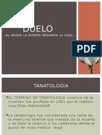 DUELO - TANATOLOGIA