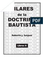Pilares de La Doctrina Bautista Libro II - Roberto J. Sangert
