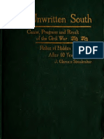 The Unwritten South - Cause, Progress and Result of the Civil War
