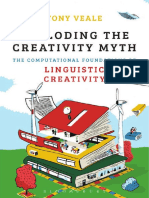 Tony Veale-Exploding the Creativity Myth_ the Computational Foundations of Linguistic Creativity-Bloomsbury Academic (2012)