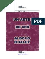 Huxley, Aldous. El arte de ver