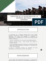 Creación de La Secretaria de La Defensa Nacional