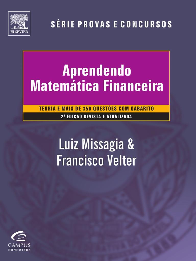 b07e8d456b Aprendendo Matemática Financeira - Série Provas e Concursos - Luiz Missagia  -2012.pdf