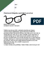 Jak se zbavit brýlí