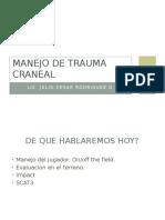 Clase 7 Manejo de Trauma Craneal.pptx
