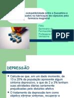 Avaliação Da Compatibilidade Entre a Fluoxetina e Excipientes