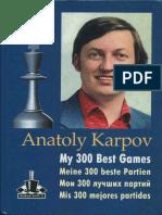 Karpov Anatoli - Mis 300 Mejores Partidas