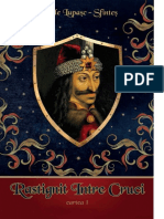 Rastignit Intre Cruci Volumul 1 de Vasile Lupasc