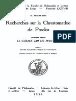 Severyns, Recherches Sur La Chrestomathie de Proclos, Premiere Partie. Le Codex 239 de Photius, Tome 1, Droz 1938