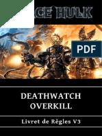 Deathwatch Overkill