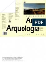 RENFREW, C. y P. BAHN. 2007. Arqueología. Teorías, métodos y práctica. 3° Ed. (Completo)