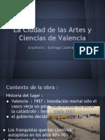 Calatrava- Ciudad Artes