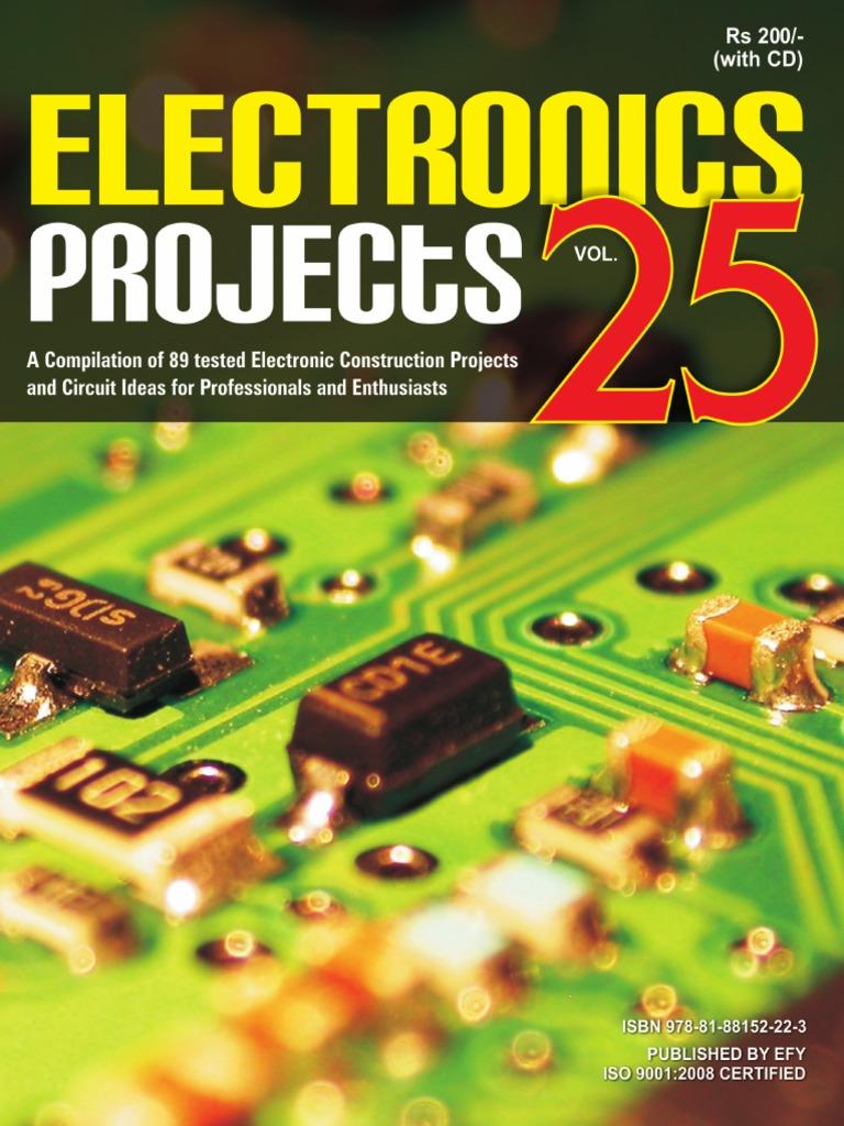 ep25-ElectronicsProjectsVol25.pdf | Electronic Circuits | Analog To ...