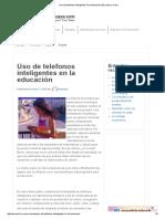 Uso de Telefonos Inteligentes en La Educación _ Escuela en Casa