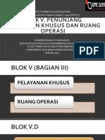 BLOK V PENUNJANG D. PELAYANAN KHUSUS DAN E. RUANG OPERASI.pdf