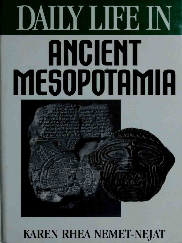 Daily Life In Ancient Mesopotamia Ancient History Ebook