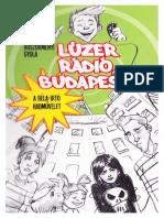 Böszörményi Gyula - Lúzer Radio Budapest (2012)
