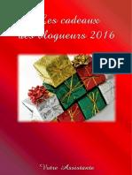 Les Cadeaux Des Blogueurs 2016