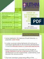 Usage of Sustainability on Highland Slide