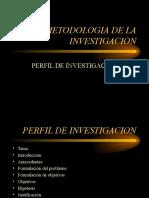 perfildeinvestigacion-090707081315-phpapp02.ppt