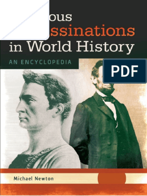 Famous Assassinations in World History an Encyclopedia