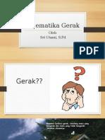 PowerPoint_Kinematika Gerak_Kelas X_(Sri Utami, S.pd)