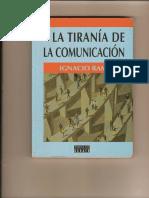 30381778 Tirania de La Comunicacion Ignacio Ramonet[1]