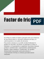 3. Factor de Fricción