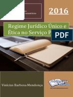 Vinícius Mendonça - Regime Jurídico e Código de Ética - PREVIDENCIÁRIO CONCURSOS - 2016.pdf