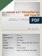 Dr. Ahmad Rais Dahyar - Abses Et Regio Oksipital Ec DM Tipe 2