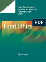 Franz-Theo Gottwald, Hans Werner Ingensiep, Marc Meinhardt - Food Ethics