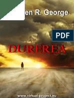 Stephen R. George - Durerea