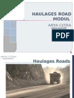 5. Haulage Road
