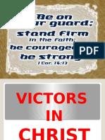 Victors in Christ