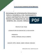 """Proyecto de Tesis """"PROGRAMA DE INTERVENCIÓN PEDAGÓGICA PARA EL DESARROLLO DEL RAZONAMIENTO LÓGICO–MATEMÁTICO EN LOS ALUMNOS DE TERCER CUATRIMESTRE DEL BACHILLERATO GENERAL DEL COLESH, IXMIQUILPAN HGO."""""""