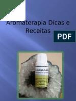 Aromaterapia - dicas e receitas