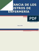 Importancia de Los Registros de EnfermerÍa (1)