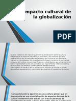 Impacto Cultural de La Globalización