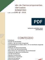 Transfusão de Hemocomponentes e Hemoderivados-SET 2016